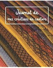Journal de mes créations de couture: 50 projets   confectionner avec précision   3 pages par création   pour couturier et couturière   débutant ou confirmé   ( 103 pages) (broché)