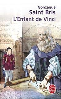 L'enfant de Vinci  : roman, Saint Bris, Gonzague