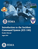 Introduction to Incident Command Systems, Student Guide