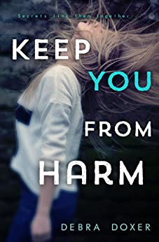 Keep You from Harm (Remedy Book 1) by [Doxer, Debra]