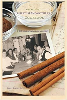 Book Great Great Great Grandmother's Cookbook by Butts, James Lucius (2012)