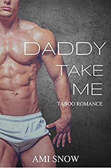 Daddy Take Me Ami Snow ebook product image