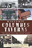 img - for Historic Columbus Taverns:: The Capital City's Most Storied Saloons (American Palate) book / textbook / text book