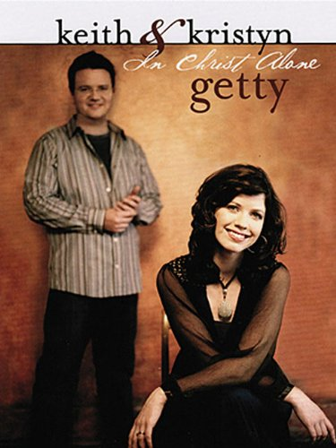 In Christ Alone - Keith And Kristyn Getty Book (The Mission Piano Sheet Music)