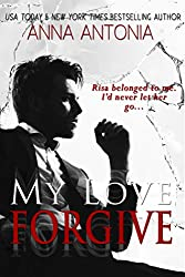 My Love Forgive