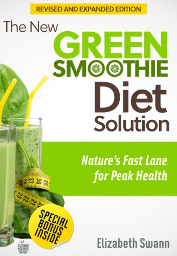 (The New Green Smoothie Diet Solution: Nature's Fast Lane for Peak Health (Green Smoothie Guides Book 1))
