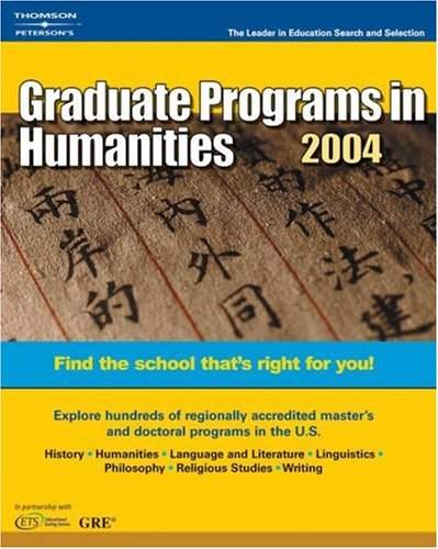 DecisionGd:GradPrgHumanities 2004 (Peterson's Decision Guides : Graduate Programs)
