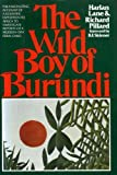 The Wild Boy of Burundi, Harlan Lane and Richard Pillard, 0394412524