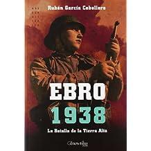 Ebro 1938 (Spanish Edition)