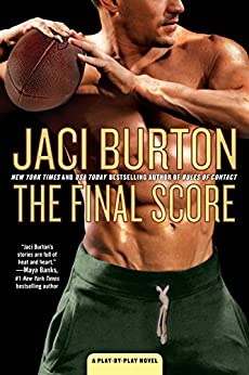 The Final Score (A Play-by-Play Novel Book 13) by [Burton, Jaci]