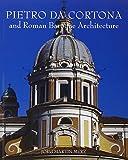 img - for Pietro da Cortona and Roman Baroque Architecture book / textbook / text book