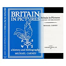 Britain in Pictures: A History and Bibliography