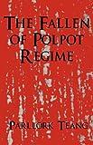 The Fallen of Polpot Regime, Parllork Teang, 1462645763