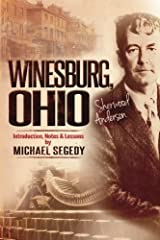 Winesburg, Ohio Sherwood Anderson:Introduction, Notes   & Lessons by Michael Segedy Paperback