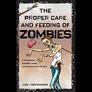 The Proper Care and Feeding of Zombies Audiobook