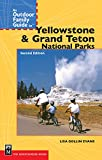 An Outdoor Family Guide to Yellowstone and the Tetons National Parks (Outdoor Family Guides)