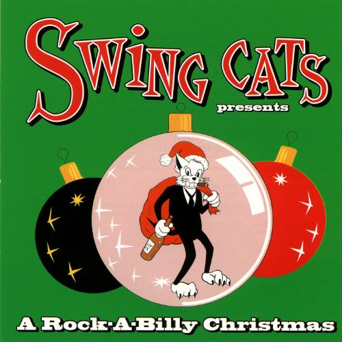 (Swing Cats - A Rock-A-Billy Christmas)