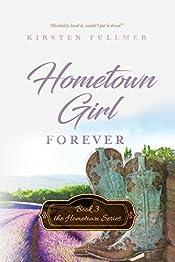 Hometown Girl Forever (Hometown Series Book 3)