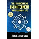 The Six Principles of Enlightenment and Meaning of Life (The Principles of Enlightenment) (Volume 1)