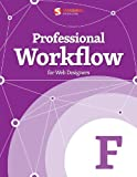 Professional Workflow for Web Designers