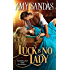 Luck Is No Lady (Fallen Ladies Book 1)
