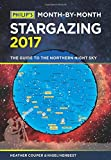 img - for Philip's Month-by-Month Stargazing 2017: The Guide to the Northern Night Sky book / textbook / text book
