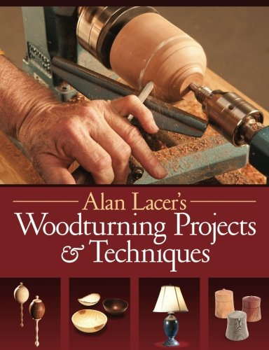 Download Alan Lacer's Woodturning Projects & Techniques pdf