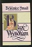 Blaze Wyndham, Bertrice Small, 0453006094