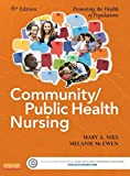 Image de Community/Public Health Nursing - E-Book: Promoting the Health of Populations (Community/Public Health Nursing: Promoting the Health of Populations)