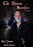 The Divine Sacrifice (The Divine Series Book 5)