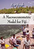 A Macroeconometric Model for Fiji, Rup Singh, 1604566183