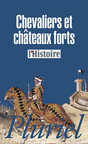 Chevaliers et châteaux forts Collectif
