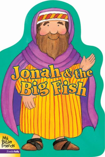 Read Online Jonah and the Big Fish (My Bible Friends) pdf