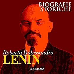 Lenin. Biografie Storiche