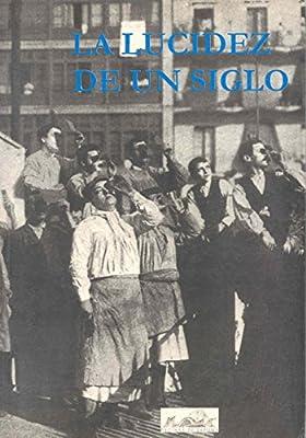 La lucidez de un siglo: La cultura española del siglo XX vista ...