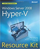 Windows Server® 2008 Hyper-V(TM) Resource Kit Front Cover