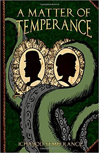 A Matter of Temperance (The Adventures of Ichabod Temperance