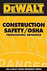 DeWALT Construction Safety/OSHA Professional Reference (DEWALT Series) Kindle Edition