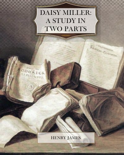 Daisy Miller: A Study in Two Parts pdf
