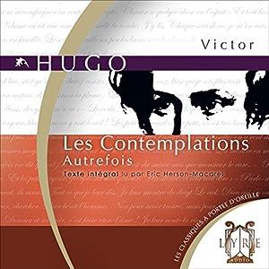 Les Contemplations : Autrefois | Livre audio