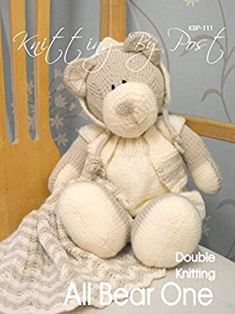 Knitting Pattern All Bear One Soft Toy Pattern Knitting By Post