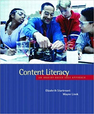 Book Content Literacy: An Inquiry-Based Case Approach by Elizabeth G. Sturtevant (2003-11-08)