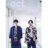 プラスアクト +act. 2019年7月号 カバーモデル:林遣 都 & 池松 壮亮