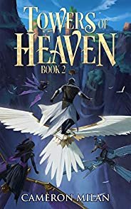 Towers of Heaven: A LitRPG Adventure (Book 2)