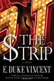 The Strip: A Novel
