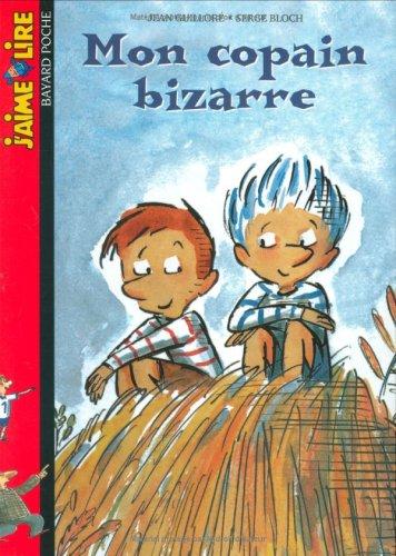 Download J'Aime Lire: Mon Copain Bizarre (French Edition) pdf epub