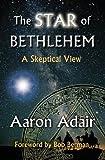 "Aaron Adair, ""The Star of Bethlehem: A Skeptical View"" (Onus Books, 2013)"