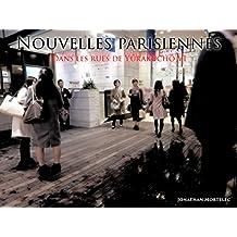 NOUVELLES PARISIENNES: Dans les rues de Yûrakuchô VI (French Edition)