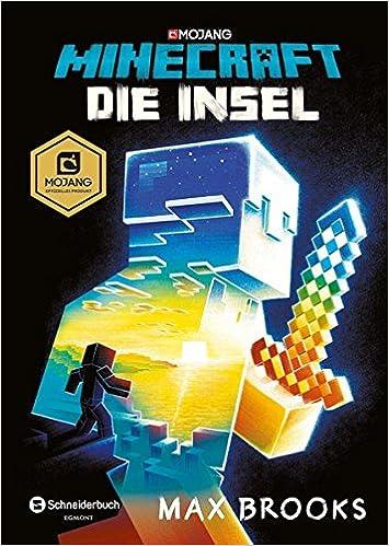Minecraft - Die Insel: Der erste offizielle Minecraft-Roman
