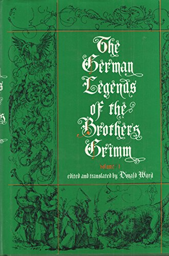 German Legends of the Brothers Grimm (Volume I and II)